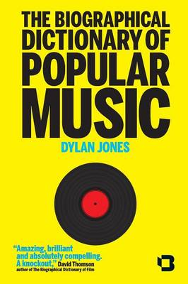 The Biographical Dictionary of Popular Music (Paperback)