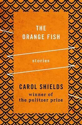 The Orange Fish: Stories (Paperback)