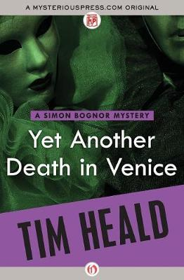 Yet Another Death in Venice - The Simon Bognor Mysteries 11 (Paperback)