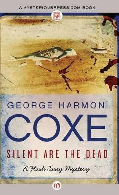 Silent Are the Dead (Hardback)