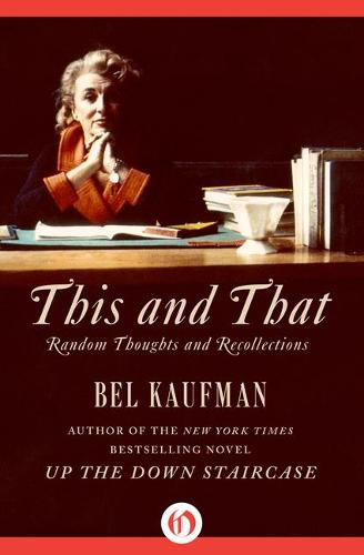 This and That: Random Thoughts and Recollections (Hardback)