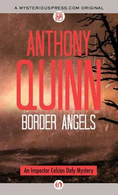 Border Angels - The Inspector Celcius Daly Mysteries (Hardback)