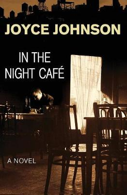 In the Night Cafe: A Novel (Paperback)