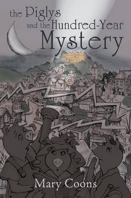 The Piglys and the Hundred-Year Mystery (Paperback)