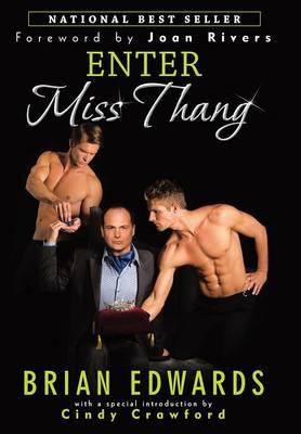 Enter Miss Thang (Hardback)