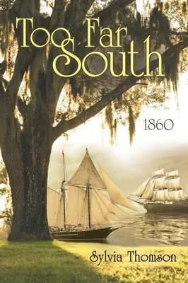 Too Far South: 1860 (Paperback)