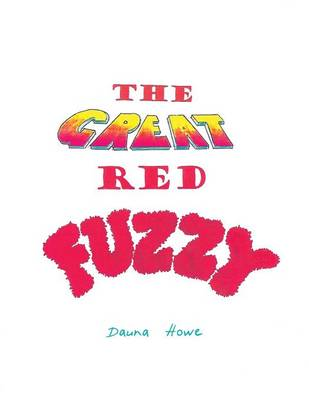 The Great Red Fuzzy (Paperback)