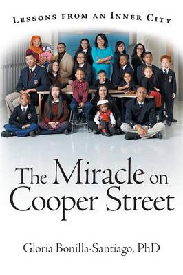 The Miracle on Cooper Street: Lessons from an Inner City (Paperback)