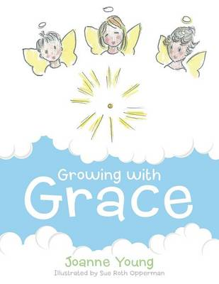 Growing with Grace (Paperback)