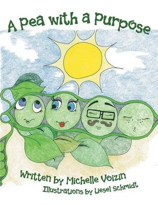 A Pea with a Purpose (Paperback)