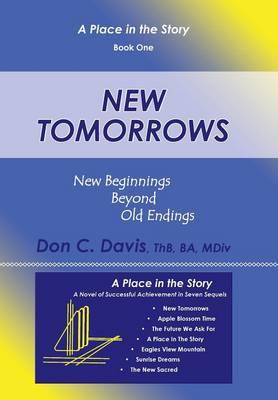 New Tomorrows: New Beginnings Beyond Old Endings (Hardback)