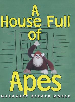A House Full of Apes (Hardback)