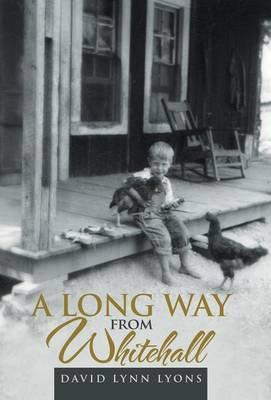 A Long Way from Whitehall (Hardback)