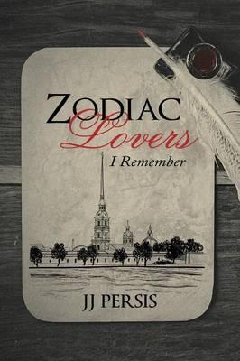 Zodiac Lovers: I Remember (Paperback)