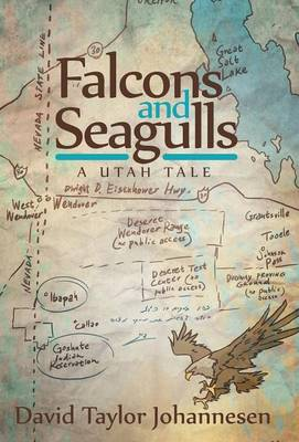 Falcons and Seagulls: A Utah Tale (Hardback)