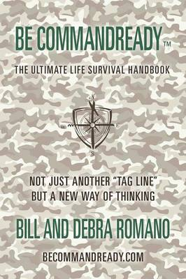 Be Commandready: The Ultimate Life Survival Handbook (Paperback)