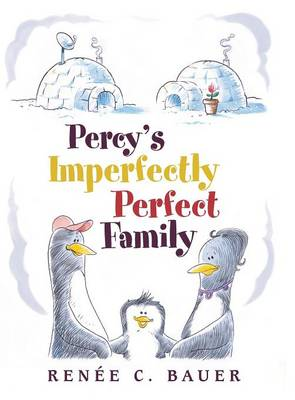 Percy's Imperfectly Perfect Family (Hardback)