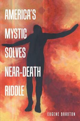 America's Mystic Solves Near-Death Riddle (Paperback)