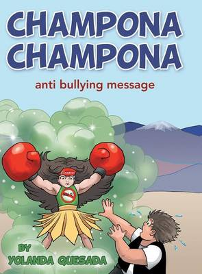 Champona Champona: Anti Bullying Message (Hardback)