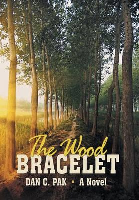 The Wood Bracelet (Hardback)