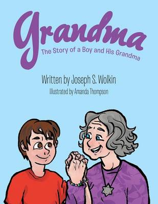 Grandma: The Story of a Boy and His Grandma (Paperback)
