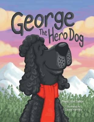 George the Hero Dog (Paperback)