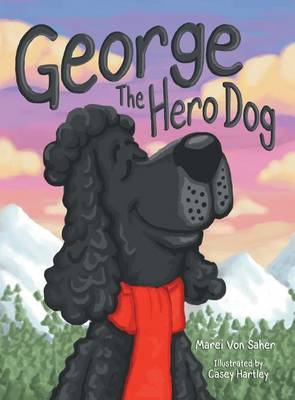 George the Hero Dog (Hardback)
