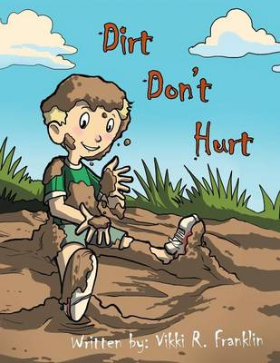 Dirt Don't Hurt (Paperback)