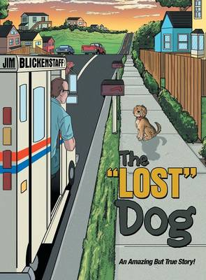 "The ""lost"" Dog (Hardback)"