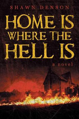 Home Is Where the Hell Is (Paperback)