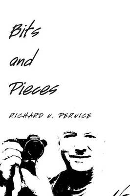 Bits and Pieces (Paperback)