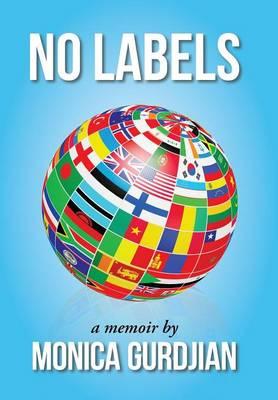 No Labels: A Memoir by (Hardback)