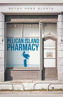 Pelican Island Pharmacy (Paperback)