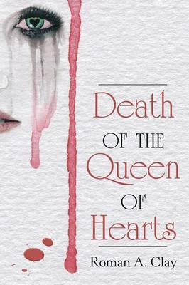 Death of the Queen of Hearts (Paperback)