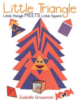 Little Triangle: Little Triangle Meets Little Square (Paperback)