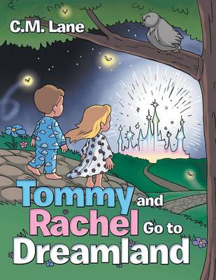 Tommy and Rachel Go to Dreamland (Paperback)