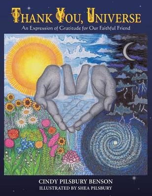 Thank You, Universe: An Expression of Gratitude for Our Faithful Friend (Paperback)