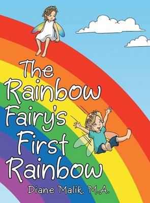 The Rainbow Fairy's First Rainbow (Hardback)