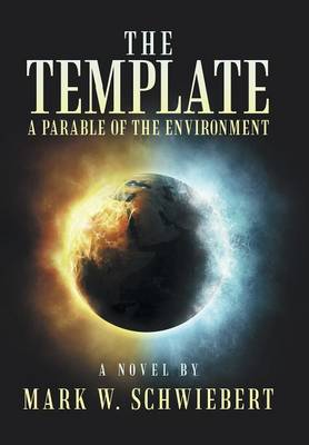 The Template: A Parable of the Environment (Hardback)