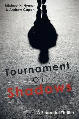 Tournament of Shadows (Paperback)