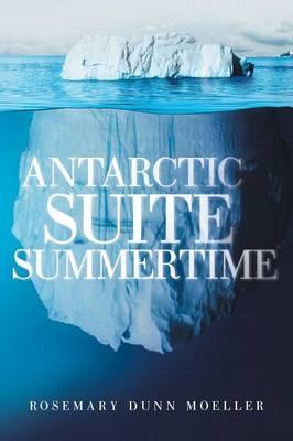 Antarctic Suite Summertime (Paperback)