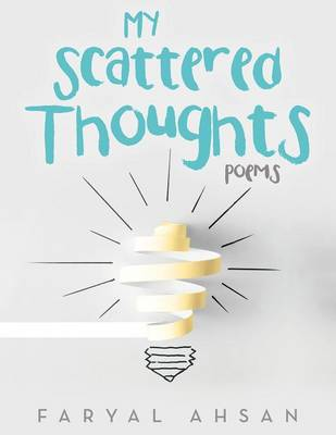 My Scattered Thoughts: Poems (Paperback)