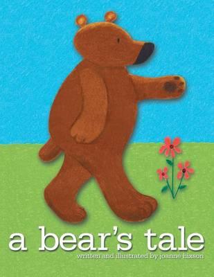 A Bear's Tale (Paperback)