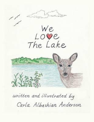We Love the Lake (Paperback)