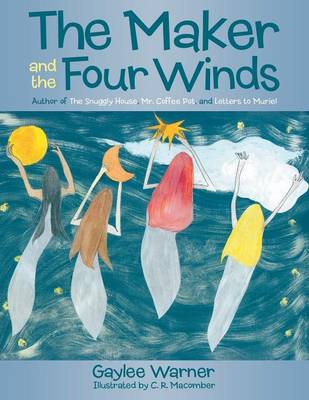 The Maker and the Four Winds (Paperback)