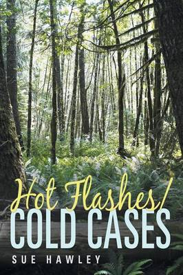 Hot Flashes/Cold Cases (Paperback)