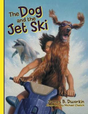 The Dog and the Jet Ski (Paperback)