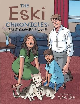 The Eski Chronicles: Eski Comes Home (Paperback)