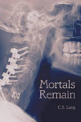 Mortals Remain (Paperback)