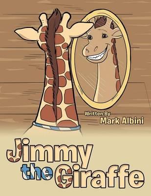 Jimmy the Giraffe (Paperback)
